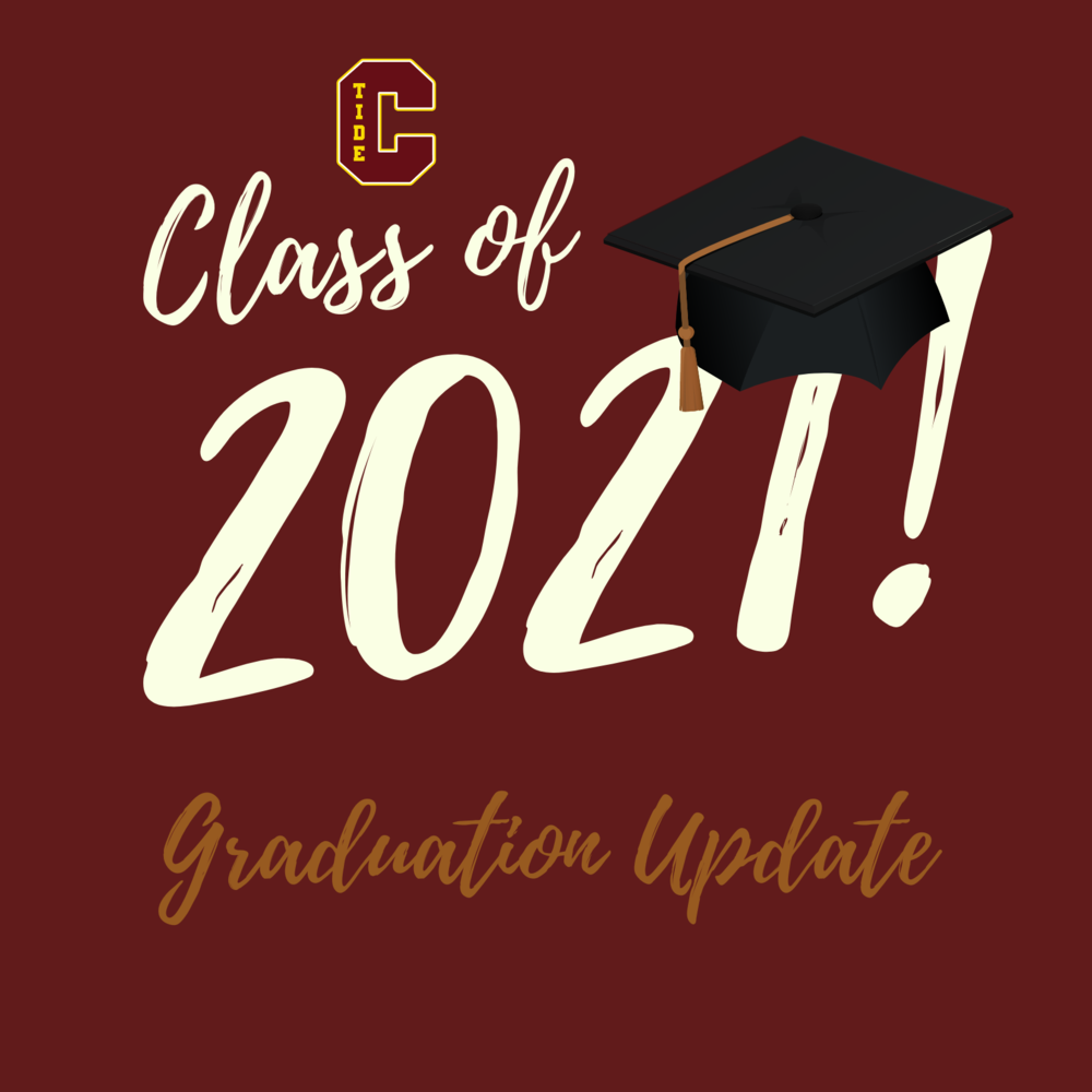 2021 CHS Graduation Update