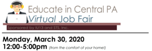 Educate in Central Pa; Virtual Job Fair